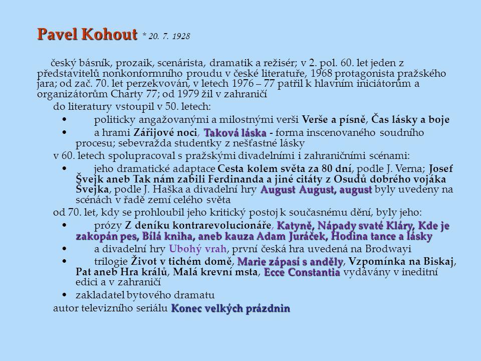 Pavel Kohout * 20. 7. 1928