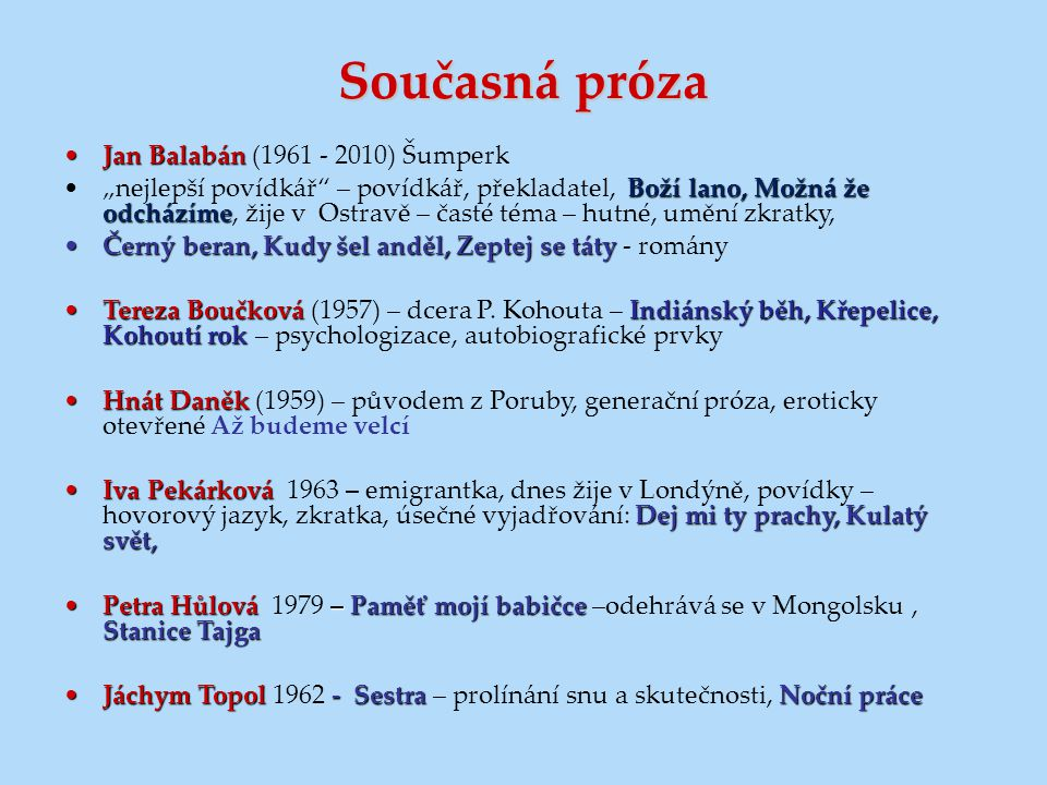 Současná próza Jan Balabán (1961 - 2010) Šumperk
