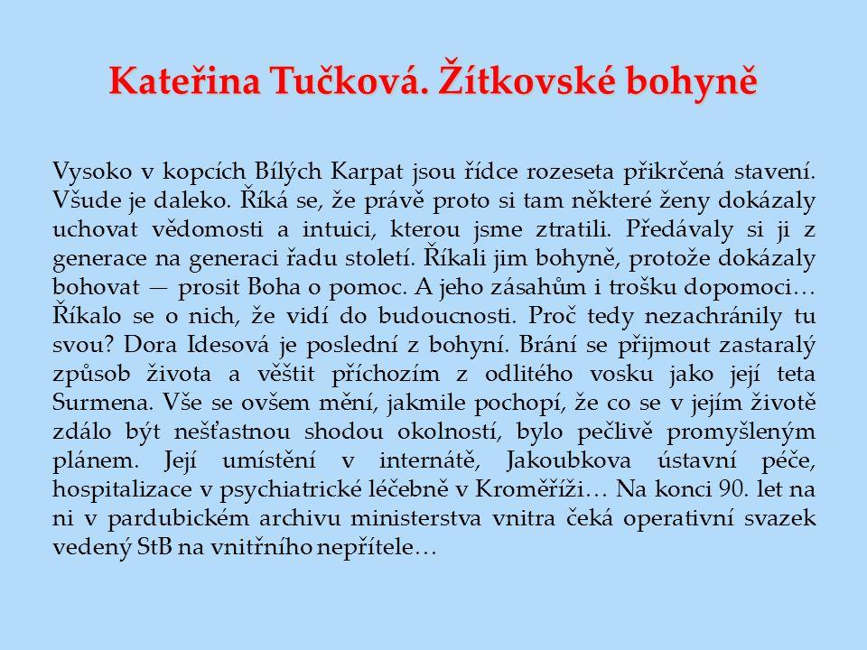 Kateřina Tučková. Žítkovské bohyně
