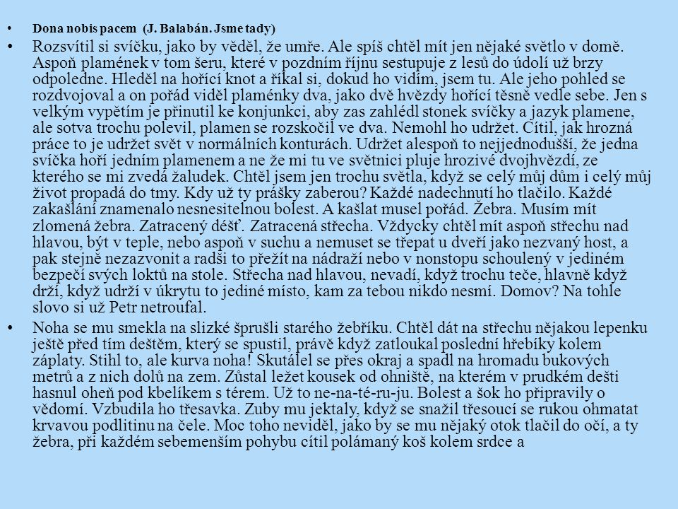 Dona nobis pacem (J. Balabán. Jsme tady)