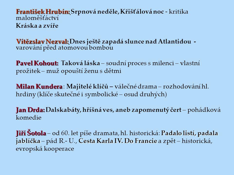 František Hrubín: Srpnová neděle, Křišťálová noc - kritika maloměšťáctví