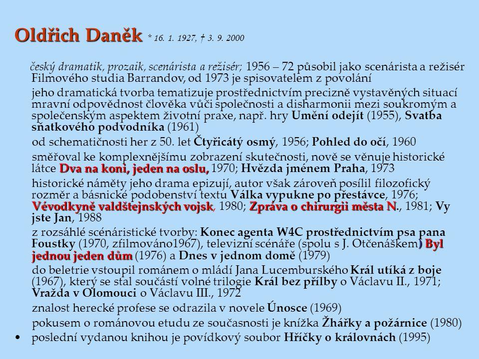 Oldřich Daněk * 16. 1. 1927, † 3. 9. 2000