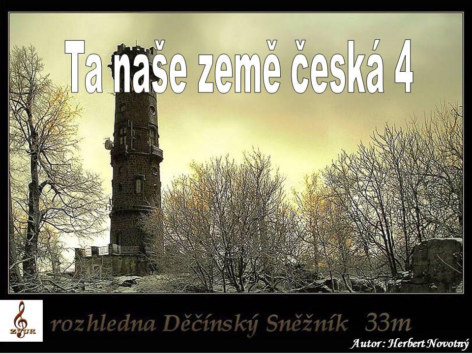 Ta naše země česká 4 Autor : Herbert Novotný