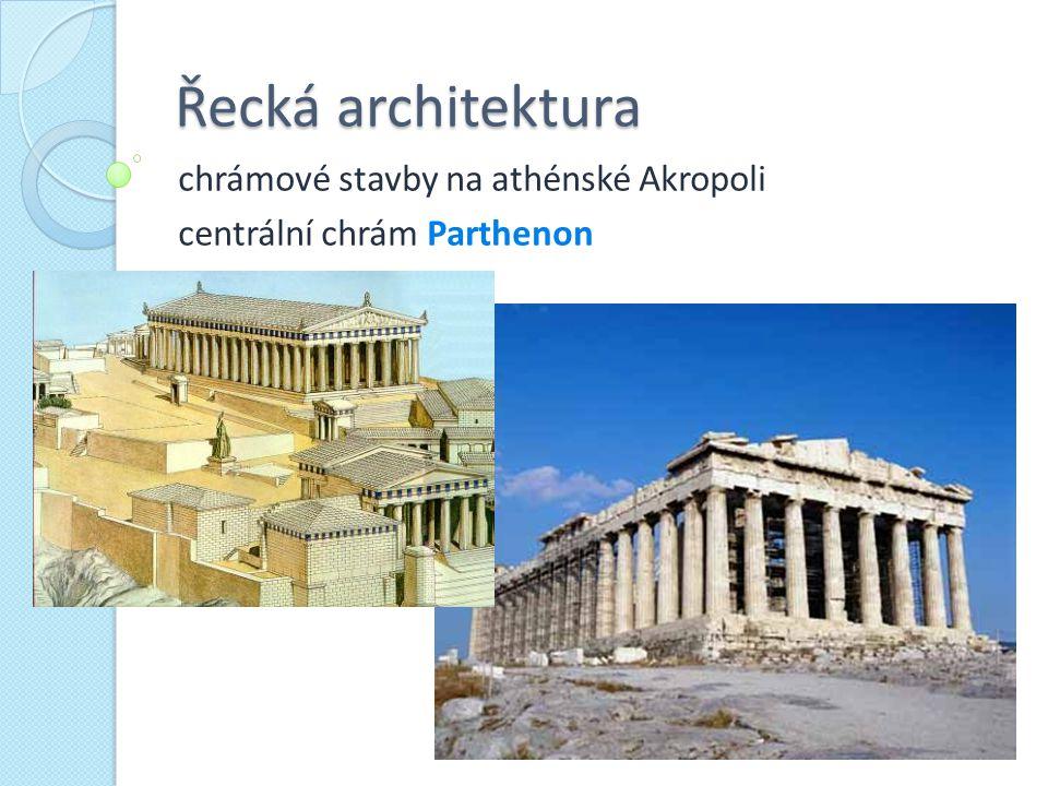 chrámové stavby na athénské Akropoli centrální chrám Parthenon