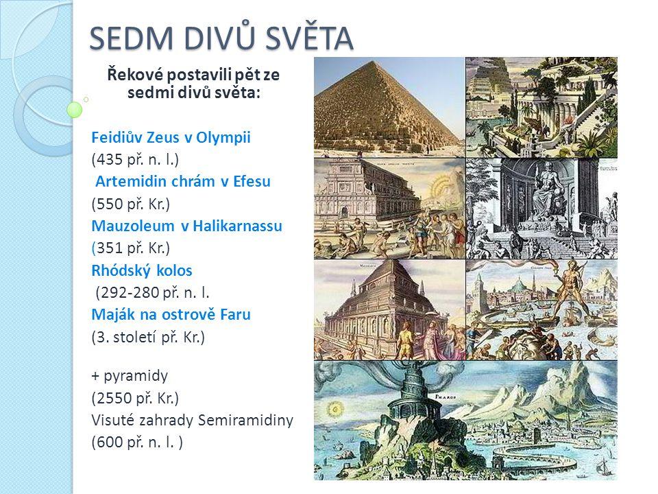 Řekové postavili pět ze sedmi divů světa: