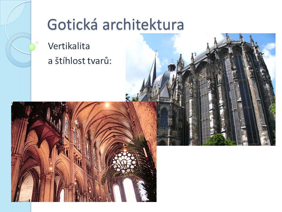 Vertikalita a štíhlost tvarů: