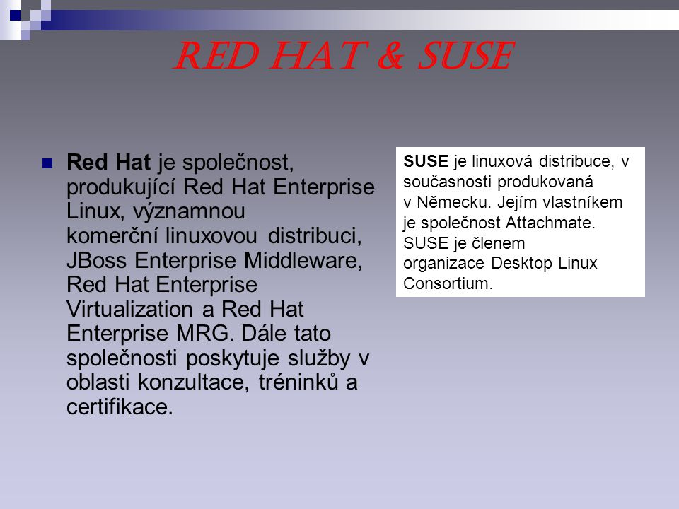 Red Hat & SuSE