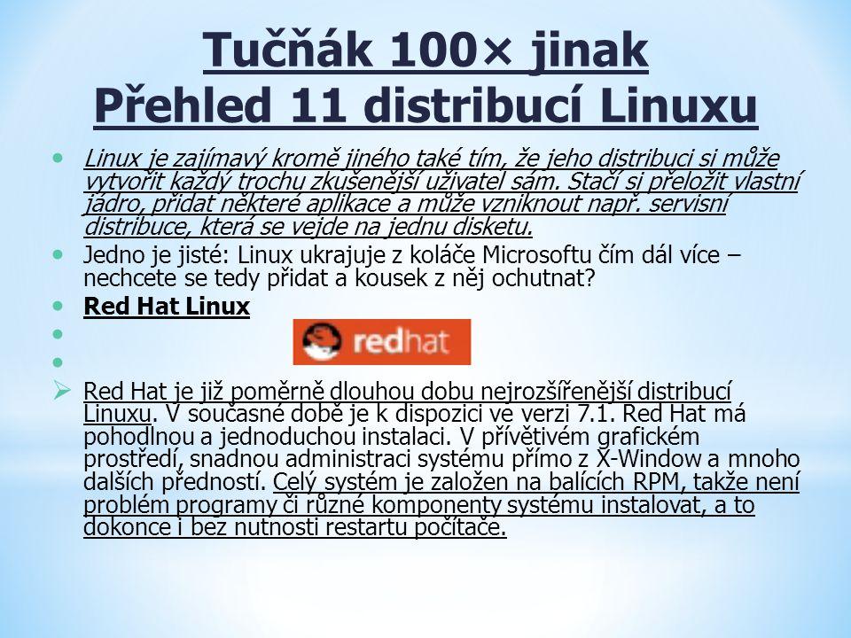 Tučňák 100× jinak Přehled 11 distribucí Linuxu
