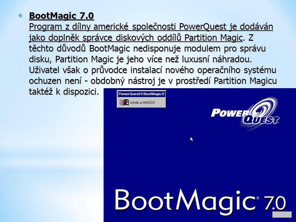 BootMagic 7.0 Program z dílny americké společnosti PowerQuest je dodáván jako doplněk správce diskových oddílů Partition Magic.