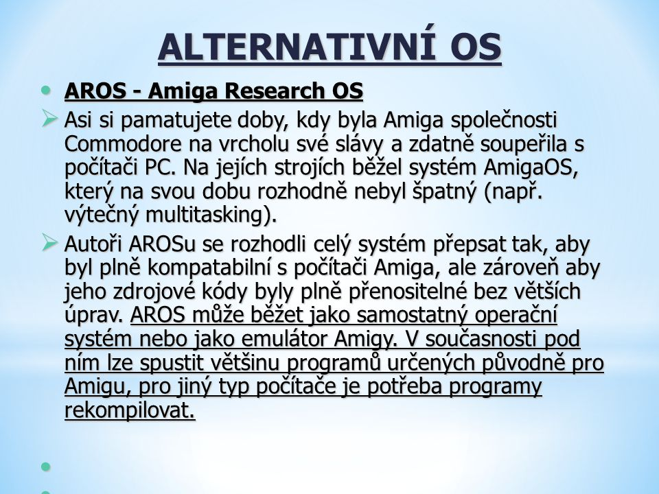 ALTERNATIVNÍ OS AROS - Amiga Research OS