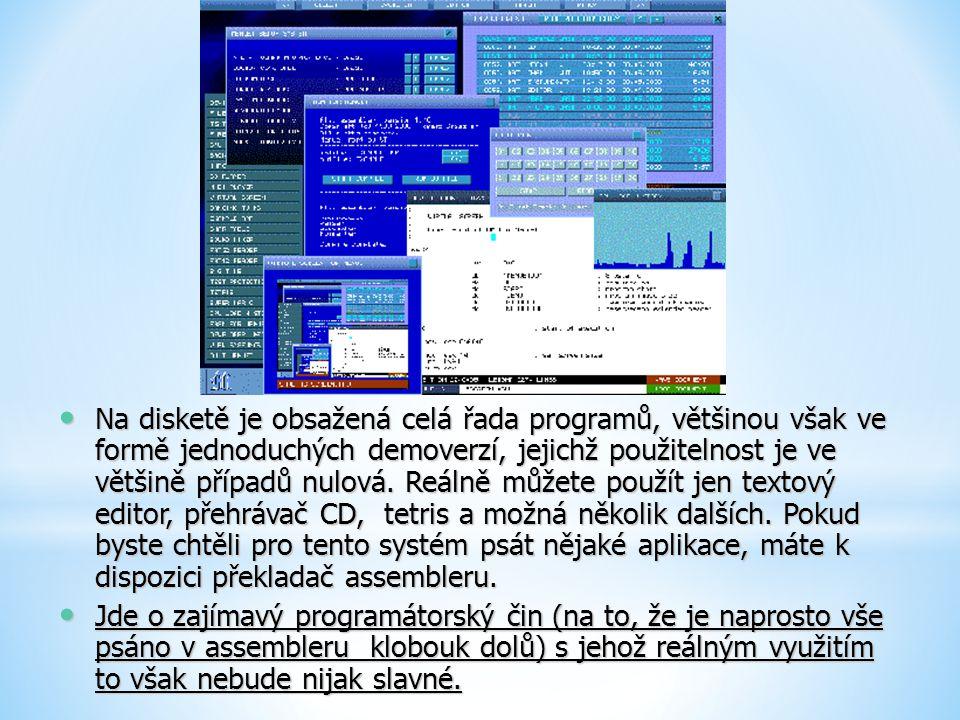 Na disketě je obsažená celá řada programů, většinou však ve formě jednoduchých demoverzí, jejichž použitelnost je ve většině případů nulová. Reálně můžete použít jen textový editor, přehrávač CD, tetris a možná několik dalších. Pokud byste chtěli pro tento systém psát nějaké aplikace, máte k dispozici překladač assembleru.