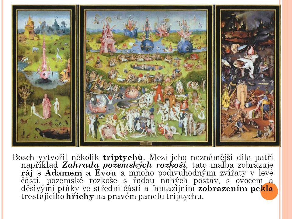 Bosch vytvořil několik triptychů