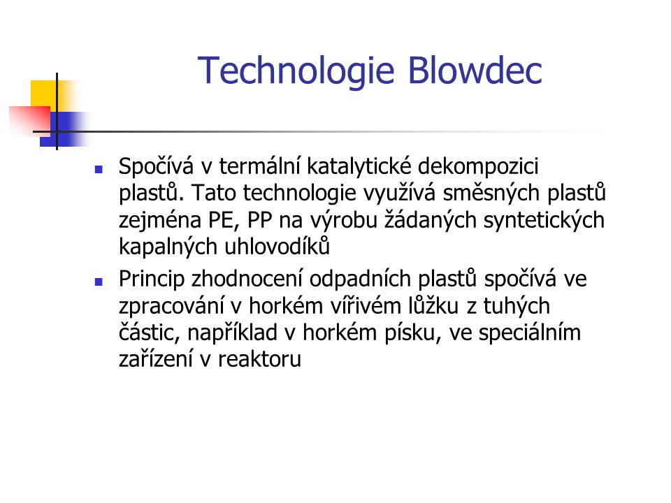 Technologie Blowdec