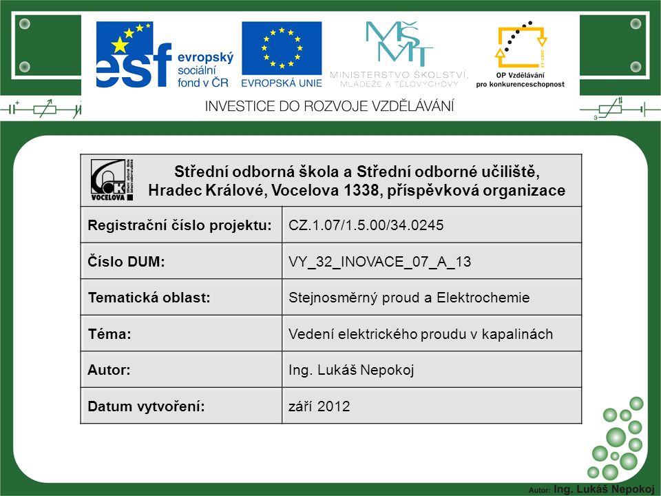 Střední odborná škola a Střední odborné učiliště, Hradec Králové, Vocelova 1338, příspěvková organizace
