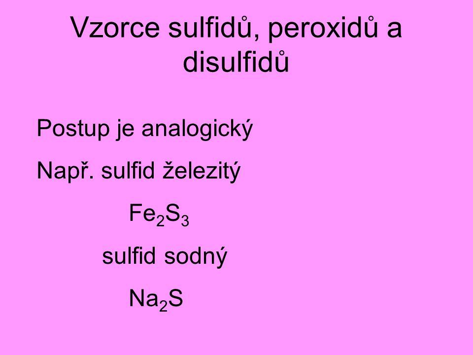 Vzorce sulfidů, peroxidů a disulfidů