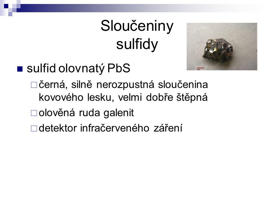Sloučeniny sulfidy sulfid olovnatý PbS