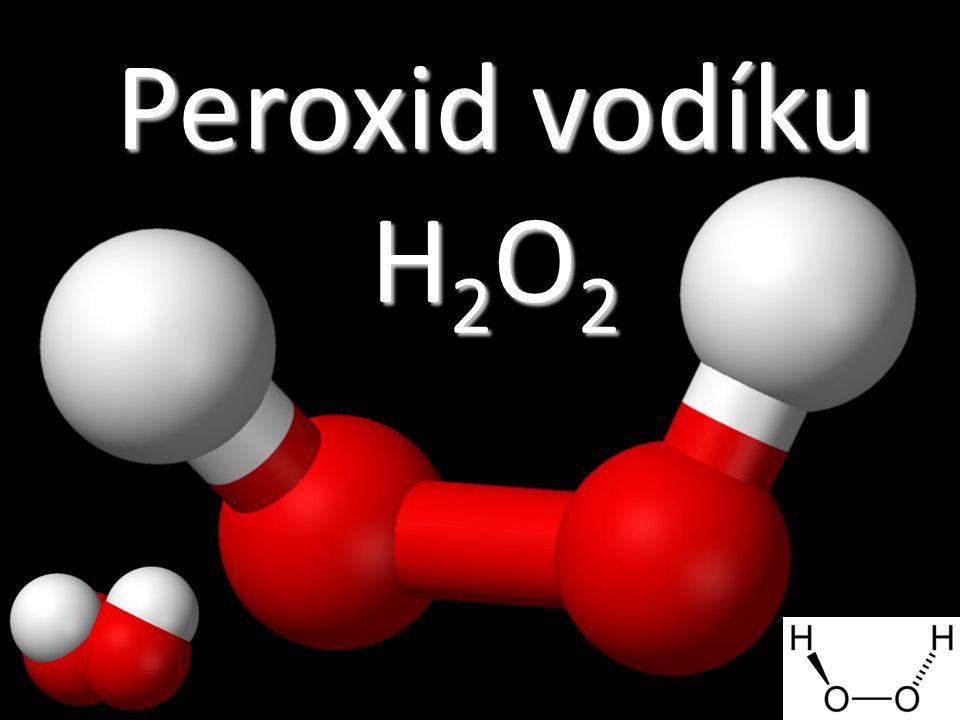 Peroxid vodíku H2O2