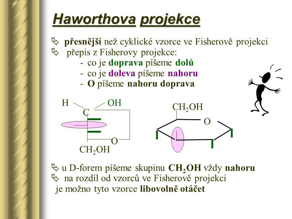 Haworthova projekce přesnější než cyklické vzorce ve Fisherově projekci. přepis z Fisherovy projekce: