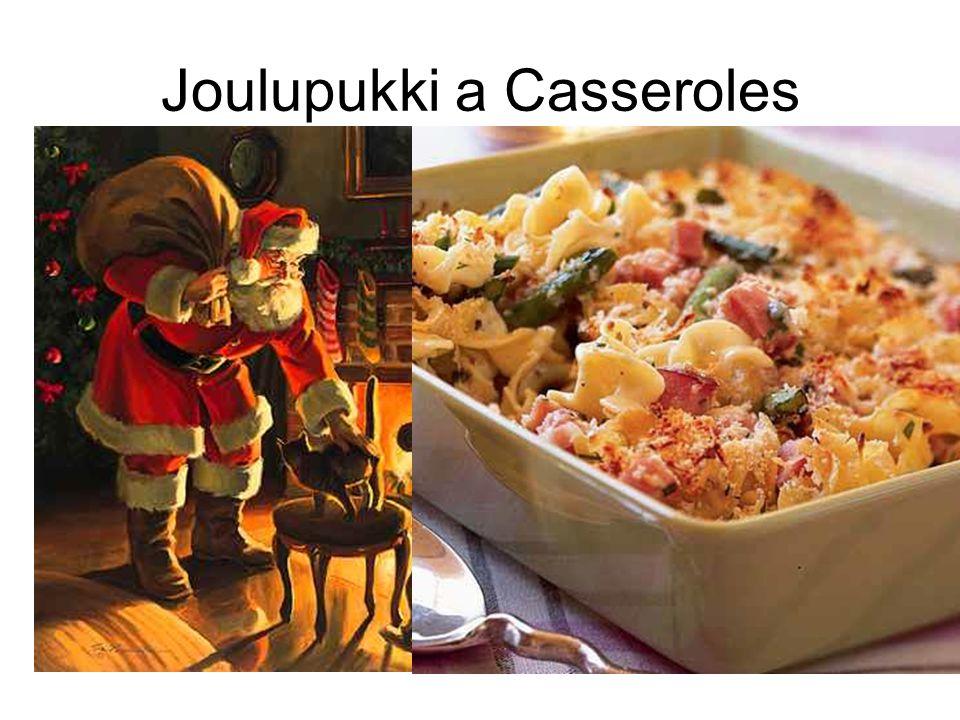 Joulupukki a Casseroles