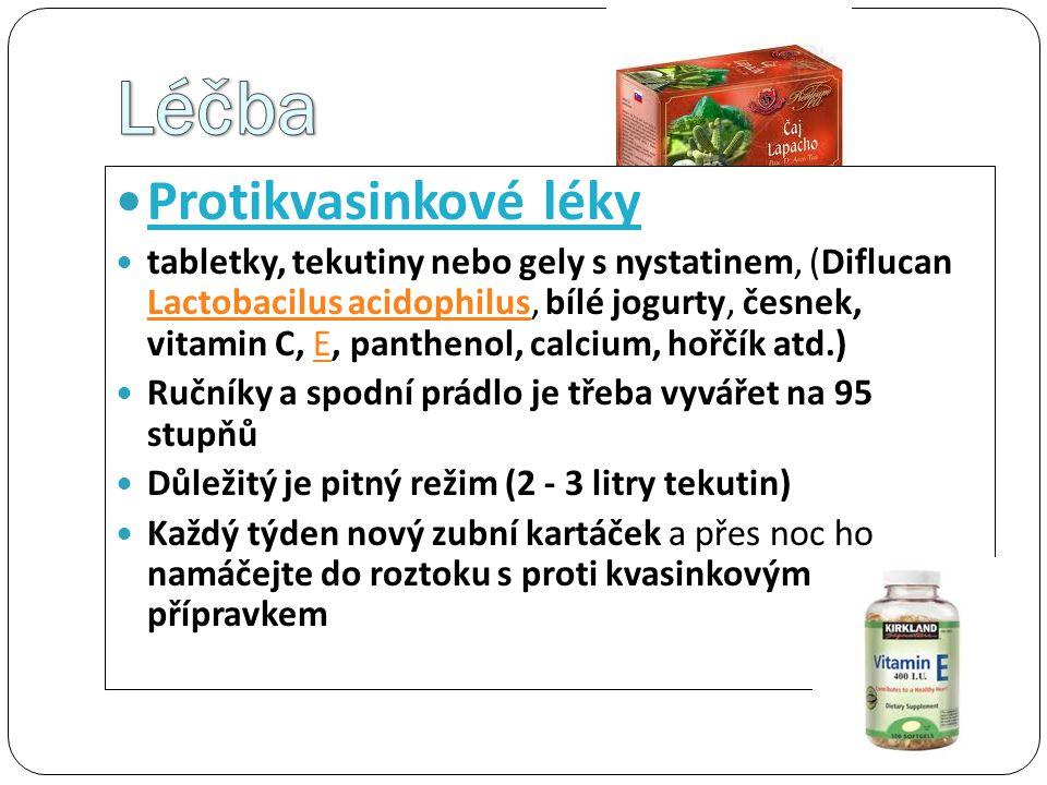 Léčba Protikvasinkové léky
