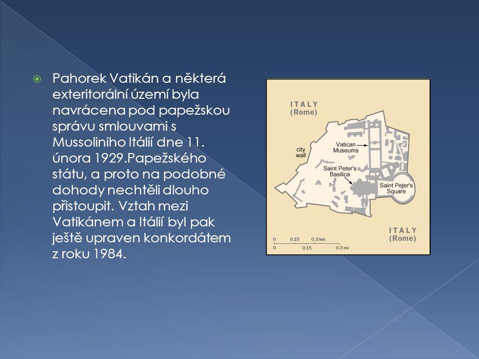 Pahorek Vatikán a některá exteritorální území byla navrácena pod papežskou správu smlouvami s Mussoliniho Itálií dne 11.