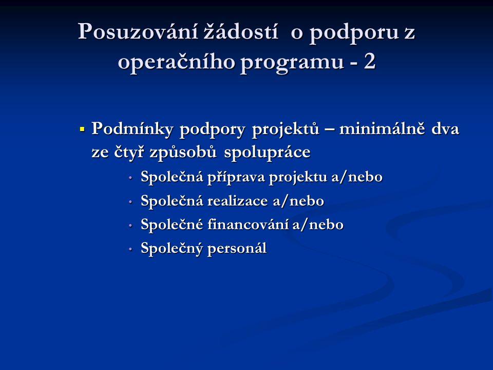 Posuzování žádostí o podporu z operačního programu - 2