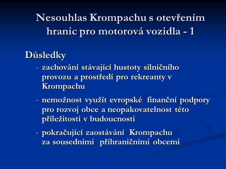 Nesouhlas Krompachu s otevřením hranic pro motorová vozidla - 1