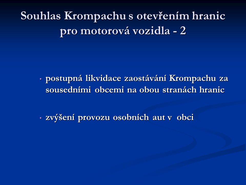 Souhlas Krompachu s otevřením hranic pro motorová vozidla - 2