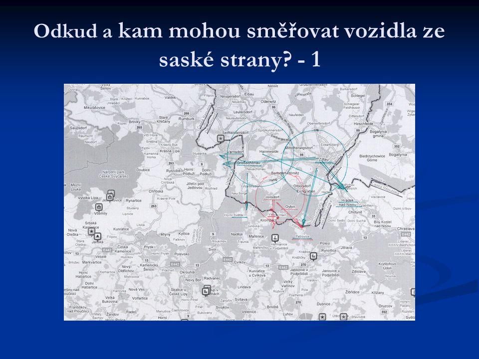 Odkud a kam mohou směřovat vozidla ze saské strany - 1