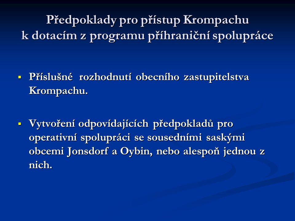 Předpoklady pro přístup Krompachu k dotacím z programu příhraniční spolupráce