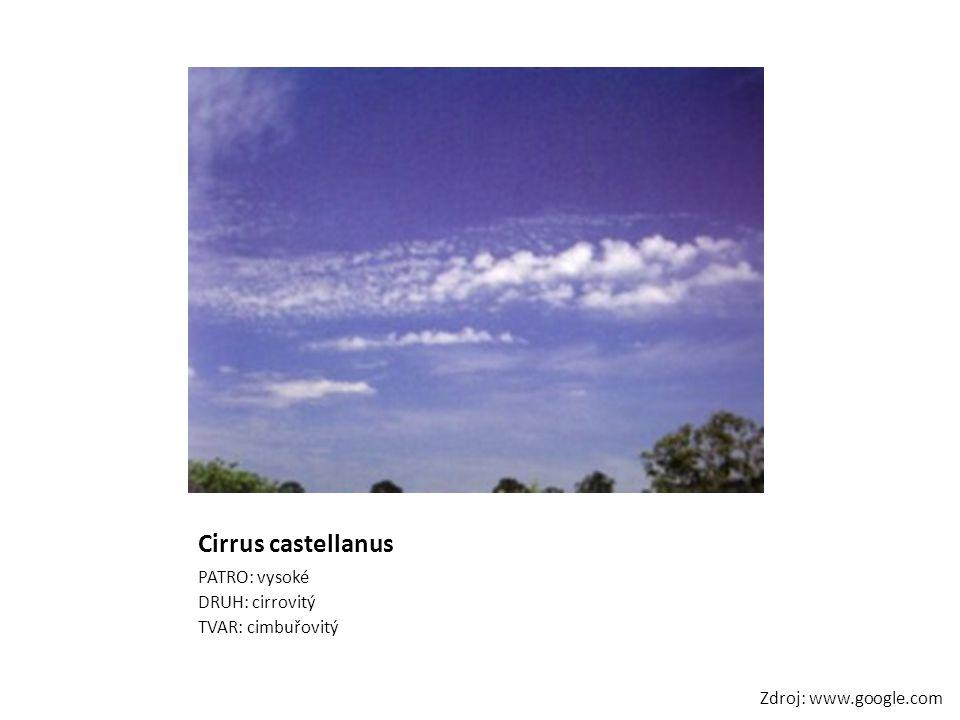 Cirrus castellanus PATRO: vysoké DRUH: cirrovitý TVAR: cimbuřovitý