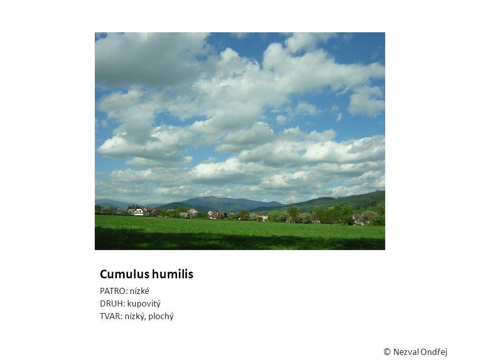 Cumulus humilis PATRO: nízké DRUH: kupovitý TVAR: nízký, plochý