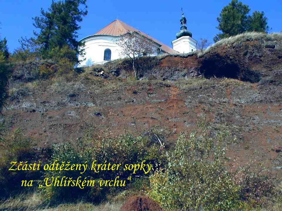"""Vyhaslá sopka """"Uhlířský vrch u Bruntálu Barokní kostelík nad kráterem"""