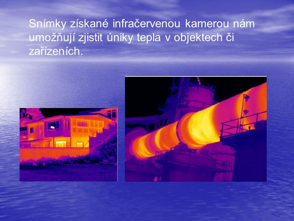 Snímky získané infračervenou kamerou nám umožňují zjistit úniky tepla v objektech či zařízeních.