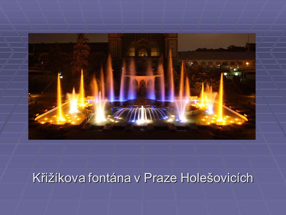 Křižíkova fontána v Praze Holešovicích