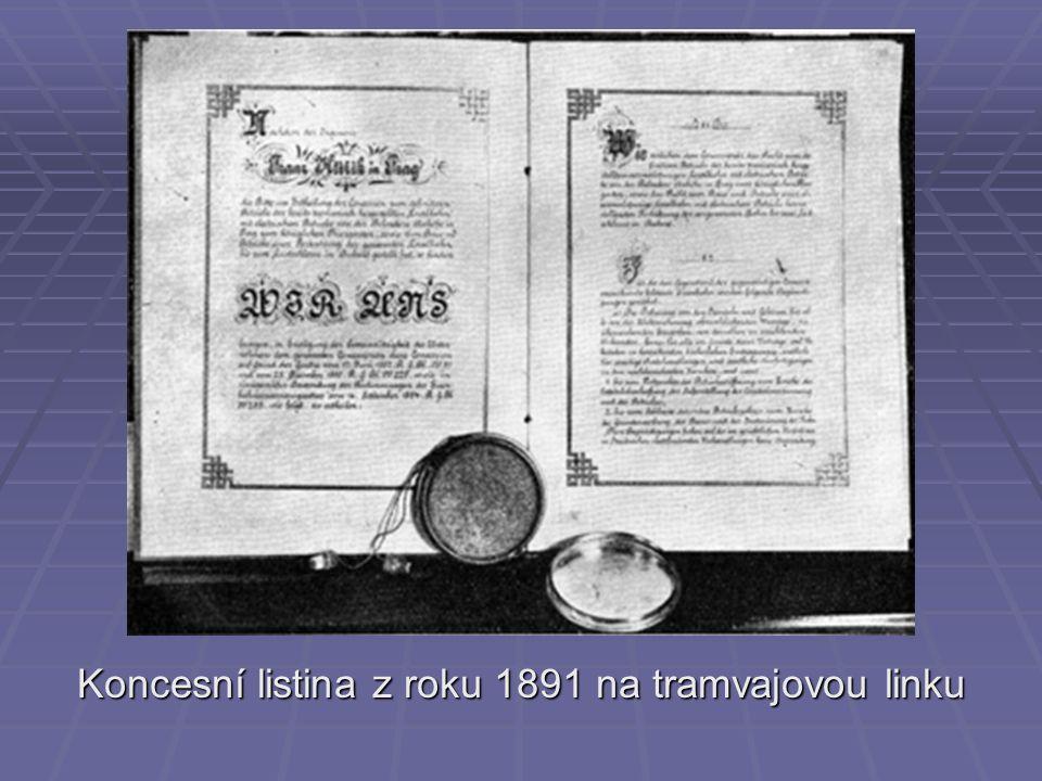 Koncesní listina z roku 1891 na tramvajovou linku