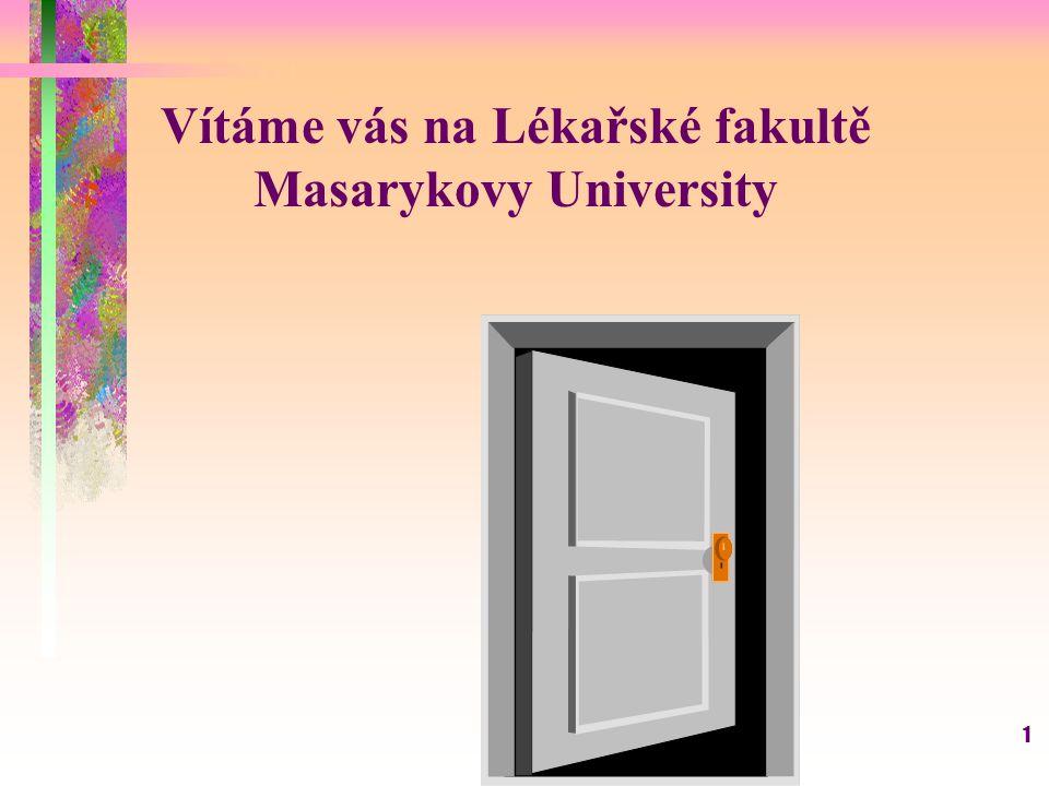 Vítáme vás na Lékařské fakultě Masarykovy University