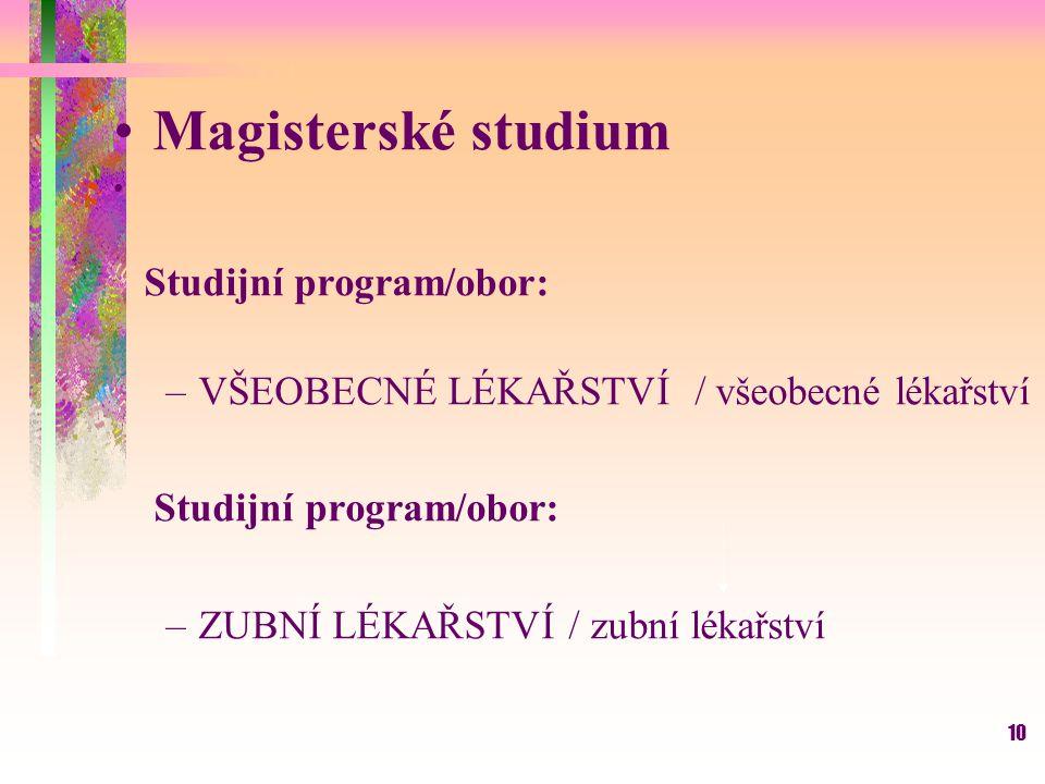 Magisterské studium Studijní program/obor: