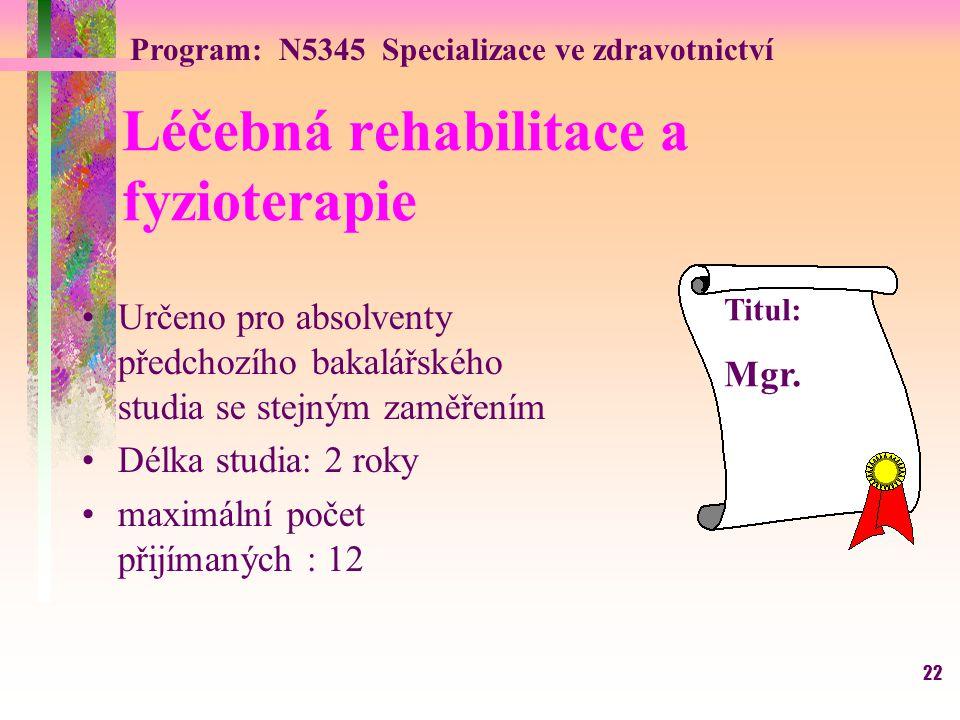 Léčebná rehabilitace a fyzioterapie