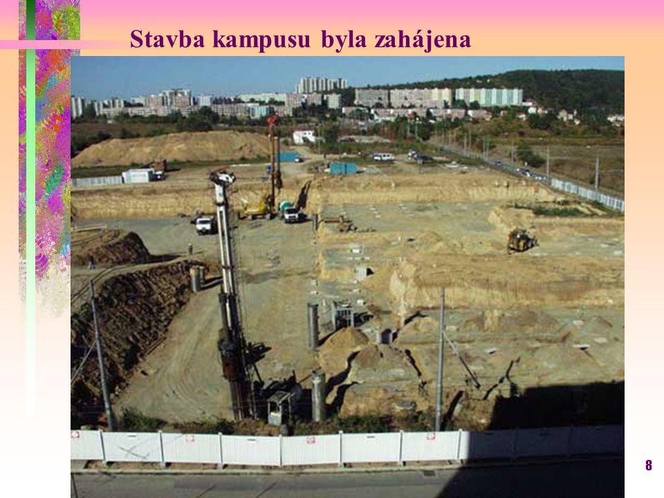Stavba kampusu byla zahájena