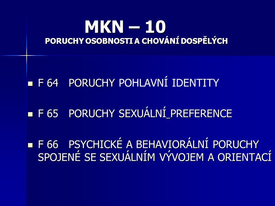 MKN – 10 F 64 PORUCHY POHLAVNÍ IDENTITY