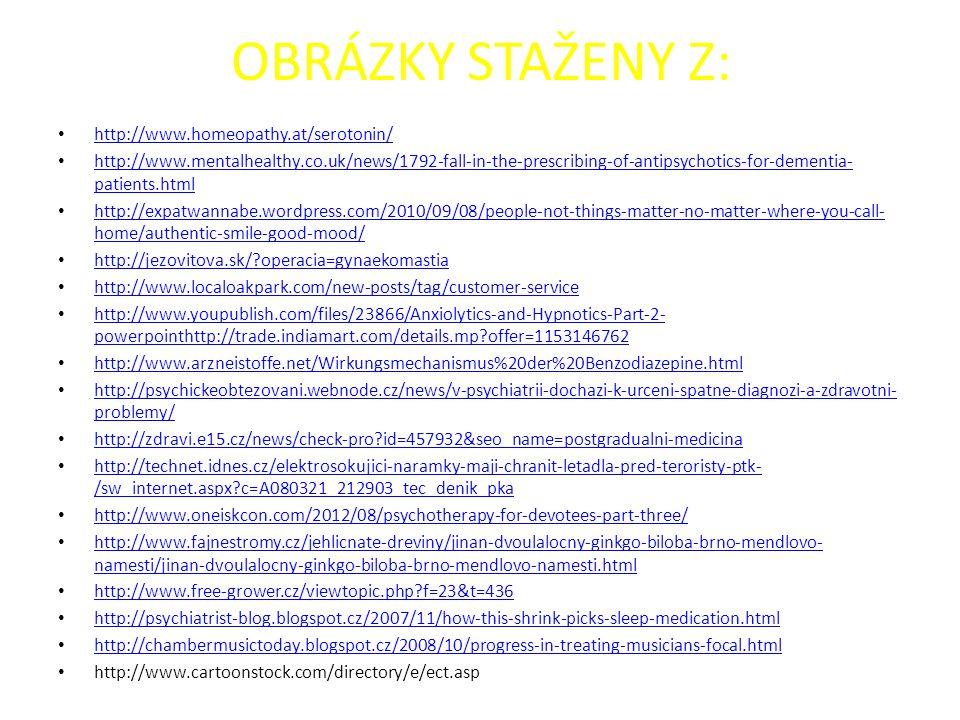OBRÁZKY STAŽENY Z: http://www.homeopathy.at/serotonin/