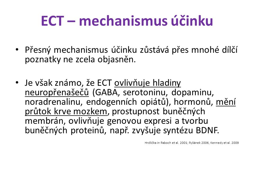 ECT – mechanismus účinku