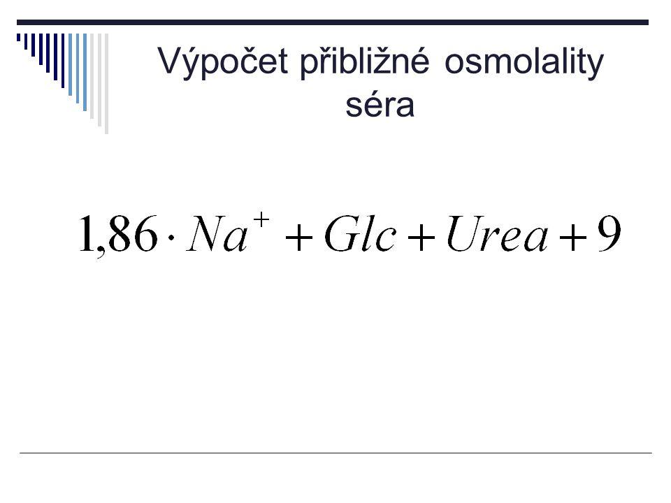 Výpočet přibližné osmolality séra
