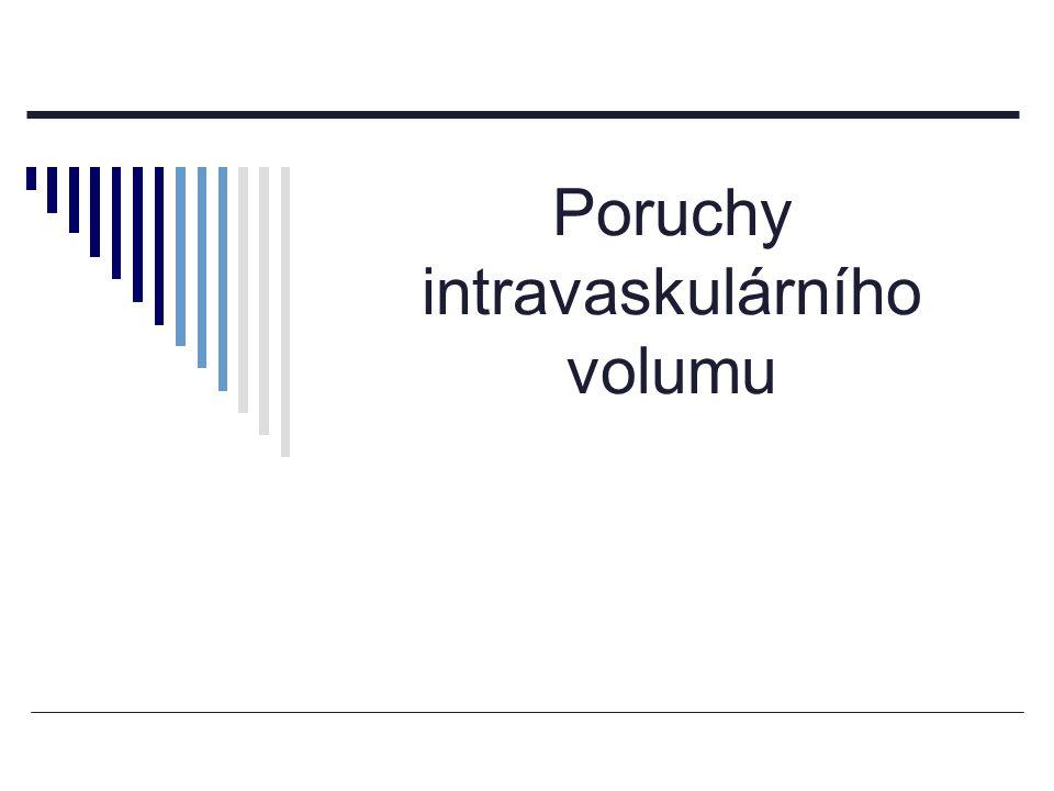 Poruchy intravaskulárního volumu