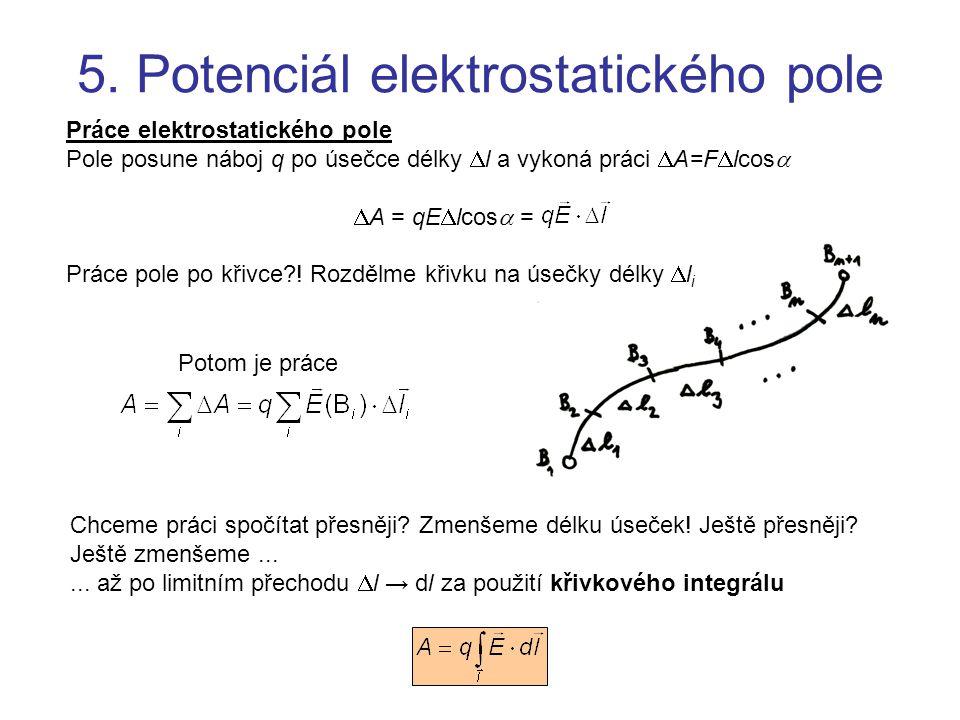 5. Potenciál elektrostatického pole