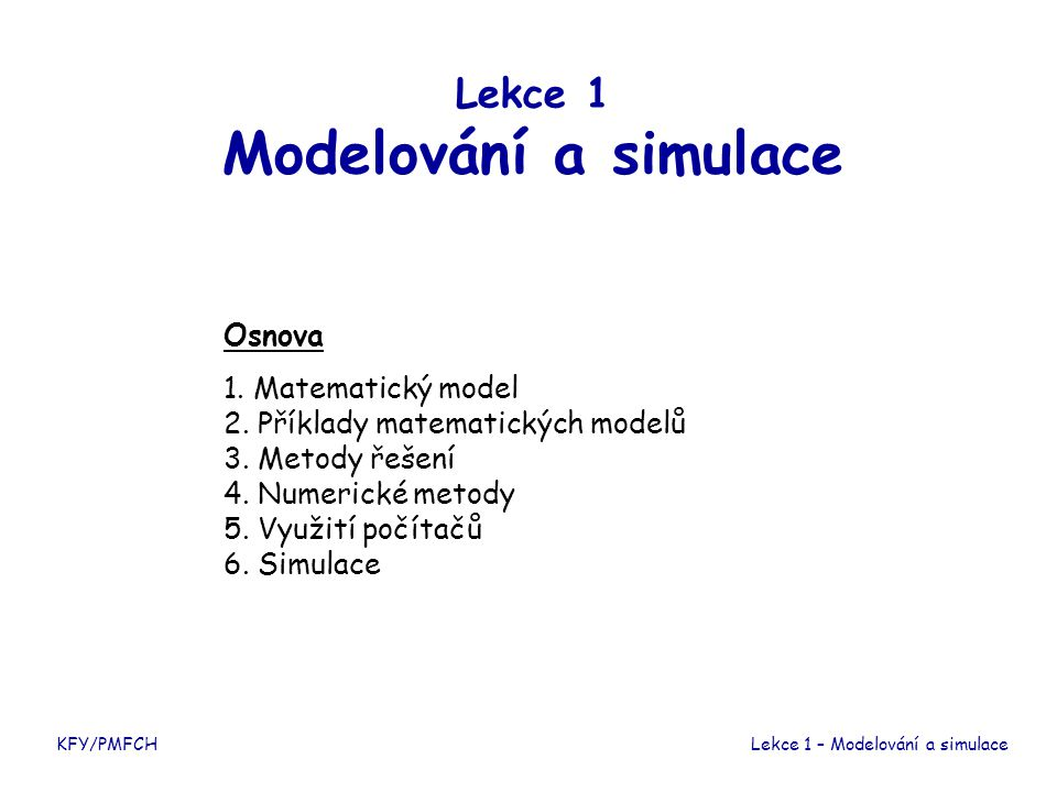 Lekce 1 Modelování a simulace
