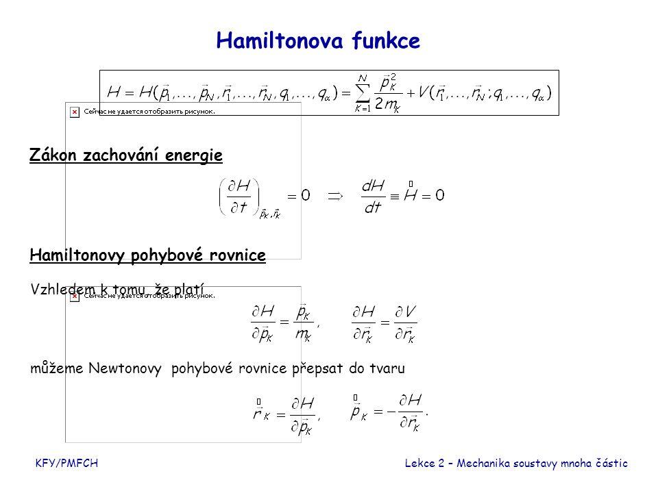 Hamiltonova funkce Zákon zachování energie