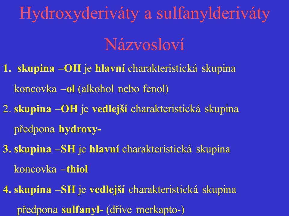 Hydroxyderiváty a sulfanylderiváty