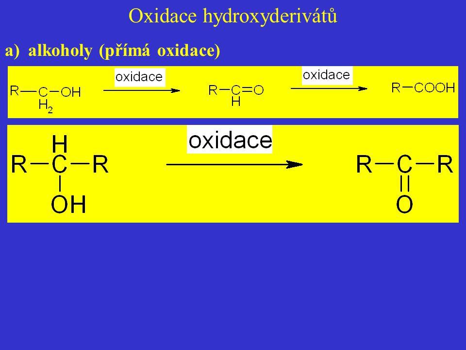 Oxidace hydroxyderivátů